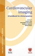 Cardiovascular imaging : a handbook for clinical practice