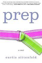 Prep : a novel