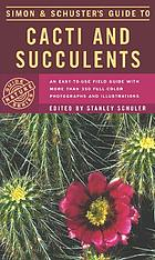 Simon & Schuster's Guide to cacti and succulents