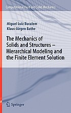 The mechanics of solids and structures : hierarchical modeling and the finite element solution