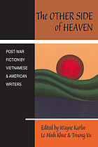The other side of heaven : postwar fiction by Vietnamese and American writers