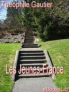 Les Jeunes France; romans goguenards