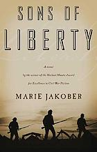 Sons of Liberty : a novel of the Civil War