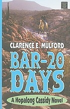 Bar-20 days : a Hopalong Cassidy novel