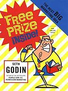 Free prize inside : the next big marketing idea