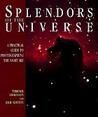 Splendors of the universe