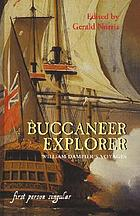 The buccaneer explorer : William Dampier's voyages