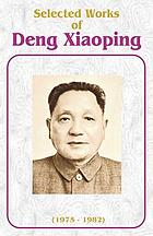 Selected works of Deng Xiaoping, 1975-1982