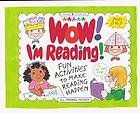 Wow! I'm reading! : fun activities to make reading happen