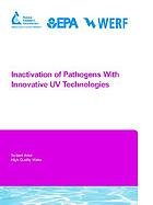 Inactivation of pathogens with innovative UV technologies