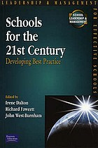 Schools for the 21st century : developing best practice