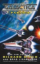 Battlestar Galactica : Paradis