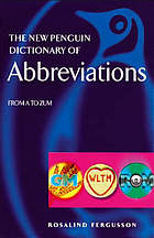 The new Penguin dictionary of abbreviations : from a to zz