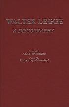 Walter Legge : a discography