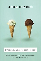 Freedom and neurobiology : reflections on free will, language, and political power