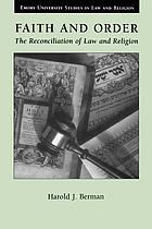 Faith and order : the reconciliation of law and religion