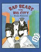 Bad bears in the big city : an Irving & Muktuk story