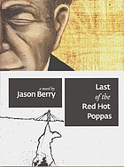 Last of the red hot poppas : a novel