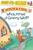 Who's afraid of Granny Wolf?