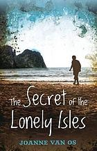 The secret of the Lonley Isles