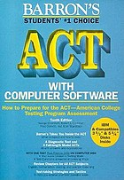 How to prepare for the ACT, American College Testing Assessment Program