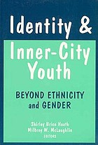 Identity and inner-city youth : beyond ethnicity and gender