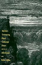 Melville's evermoving dawn : centennial essays