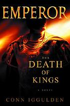 Emperor : the death of kings