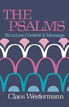 The Psalms : structure, content & message