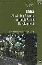 India : alleviating poverty through forest development
