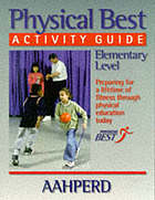 Physical Best activity guide : elementary level