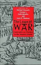 The laws of war constraints on warfare in the Western world