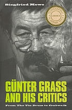 Günter Grass and his critics : from the tin drum to Crabwalk