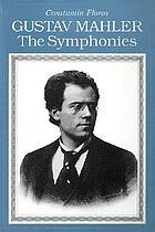 Gustav Mahler : the symphonies