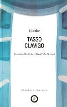 Tasso ; Clavigo