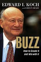 Buzz : how to create it and win with it