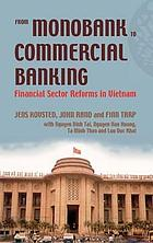 From monobank to commercial banking financial sector reforms in Vietnam