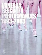 Vanessa Beecroft : performances 1993-2003