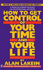 How to get control of your time and your life