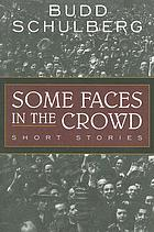 Some faces in the crowd, short stories