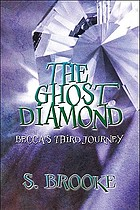Ghost diamond : becca's third journey