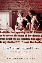 Jane Austen's textual lives from Aeschylus to Bollywood