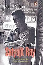 Portrait of a director: Satyajit Ray