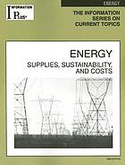 Energy : supplies, sustainability and costs