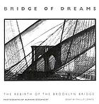 Bridge of dreams : the rebirth of the Brooklyn bridge