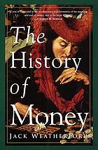 The history of money : from sandstone to cyberspace