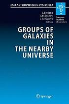 Groups of galaxies in the nearby universe proceedings of the ESO Workshop held at Santiago de Chile, December 5-9, 2005