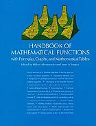 Handbook of Mathematical Funktions : with formulas, graphs, and mathematical tables