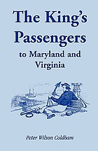 The king's passengers to Maryland and Virginia