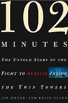 102 minutes : the untold story of the fight to survive inside the Twin Towers102 minutes